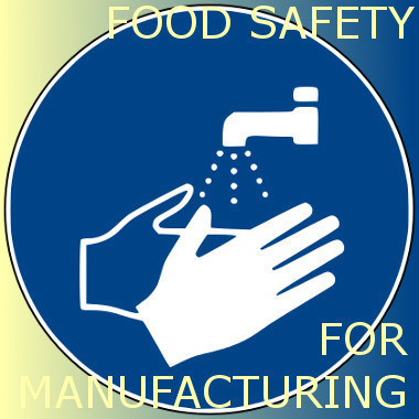 Food Safety for Manufacturing Training Course