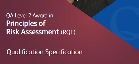 QA Level 2 Award in Principles of Risk Assessment (RQF)